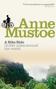 Anne Mustoe : a bike ride